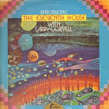 The Eleventh House with Larry Coryell – <cite>Introducing The Eleventh House</cite> album art