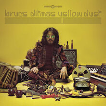 Bruce Ditmas ‎– <cite>Aeray Dust</cite> (1977), <cite>Yellow</cite> (1977), <cite>Yellow Dust</cite> (2015) album art