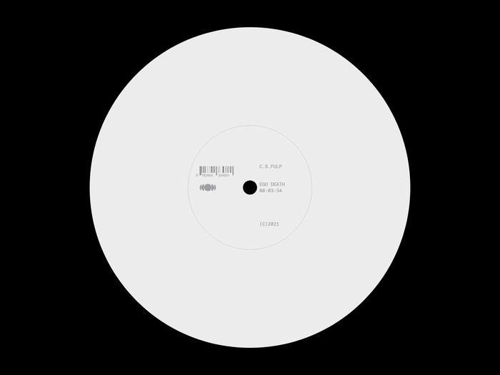 "C.S. Fulp – ""Ego Death"" single 4"