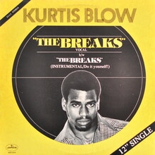 "Kurtis Blow ‎– ""The Breaks"" single cover"