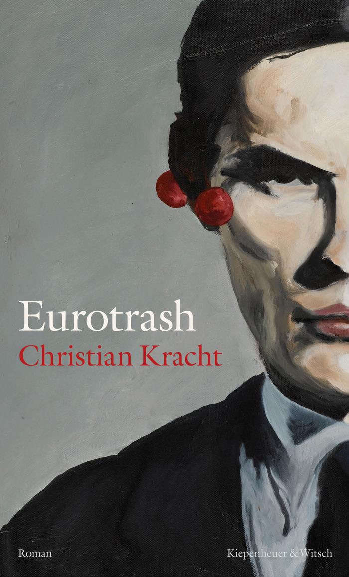 Eurotrash by Christian Kracht 1