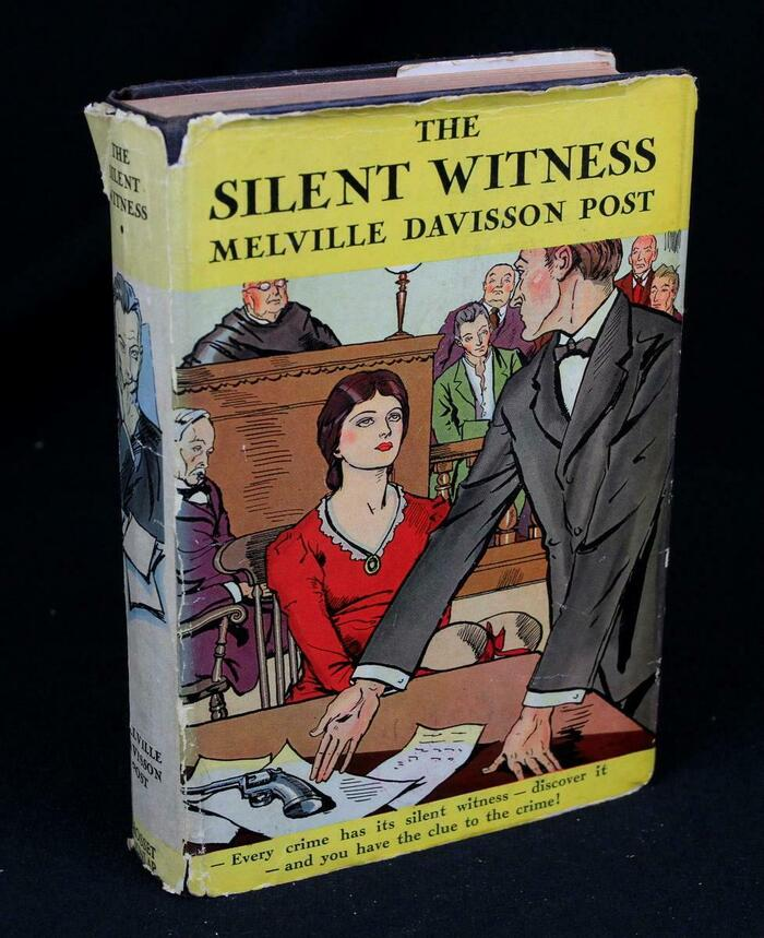 The Silent Witness by Melville Davisson Post 3