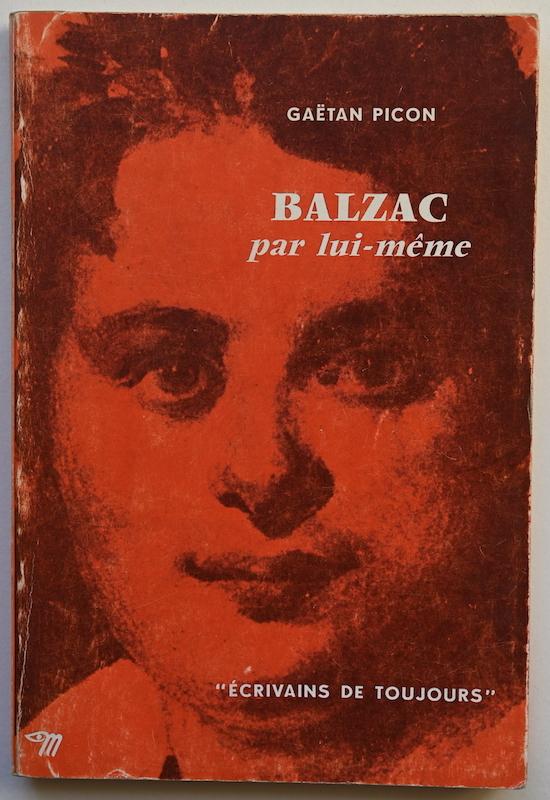 Gaëtan Picon: Balzac par lui-même, n° 33, 1969.