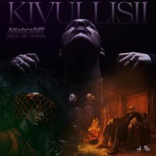 """Nightshift – """"Kivullisii"""" (feat. Dreas, Ibe, Pyhimys)"""