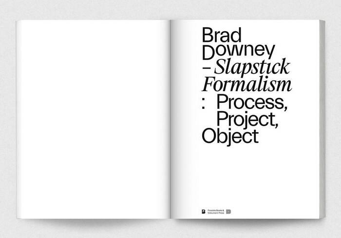 Brad Downey – Slapstick Formalism: Process, Project, Object 3