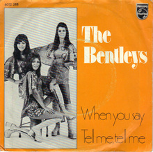 "The Bentleys – ""When you say"" / ""Tell me, tell me"" single cover"
