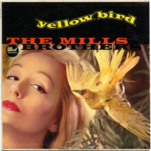 The Mills Brothers – <cite>Yellow Bird</cite> album art