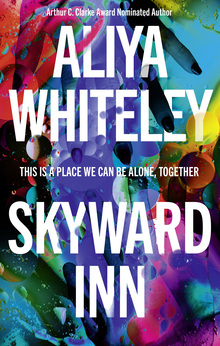 <cite>Skyward Inn</cite> by Aliya Whiteley