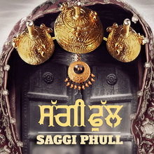 <cite>Saggi Phull</cite> (2018) movie posters