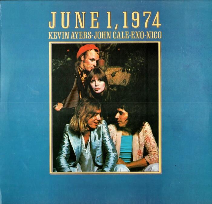 Kevin Ayers, John Cale, Eno, Nico – June 1, 1974 album art 1