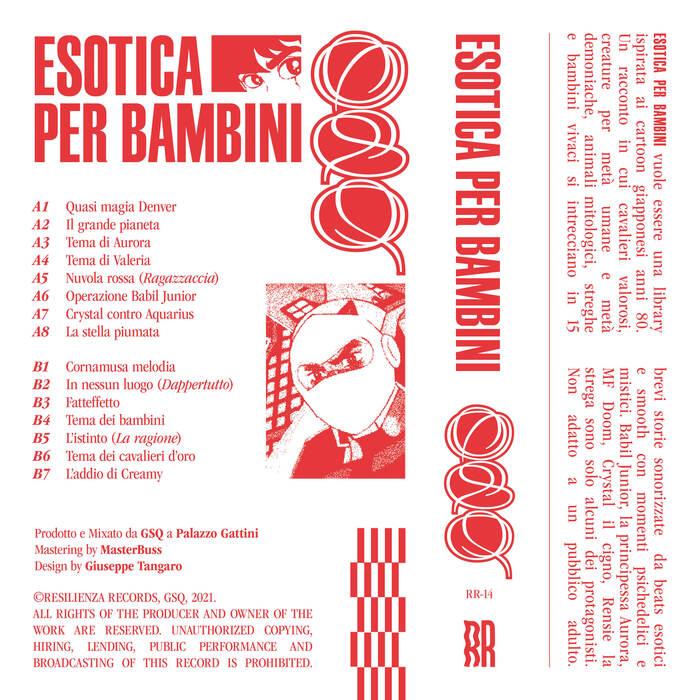GSQ – Esotica per Bambini (Resilienza Records) 7
