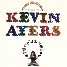 Kevin Ayers – <cite>Banana Productions (The Best Of) </cite>album art