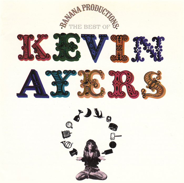 Kevin Ayers – Banana Productions (The Best Of) album art