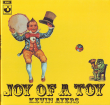Kevin Ayers – <cite>Joy Of A Toy</cite> album art