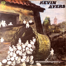 Kevin Ayers – <cite>Whatevershe</cite>‌<cite>brings</cite>‌<cite>wesing</cite> album art