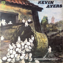Kevin Ayers – <cite>Whatevershebrings‌wesing</cite> album art
