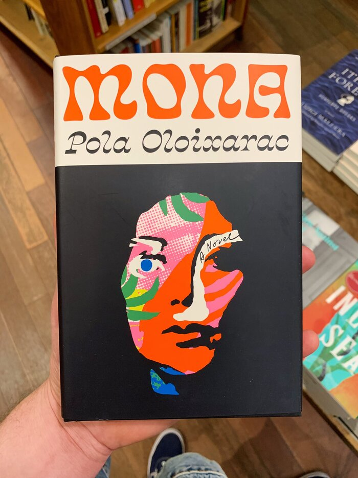Mona by Pola Oloixarac (Farrar, Straus and Giroux) 2