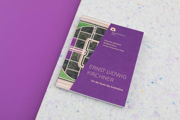Ernst Ludwig Kirchner. Vor der Kunst die Architektur 1