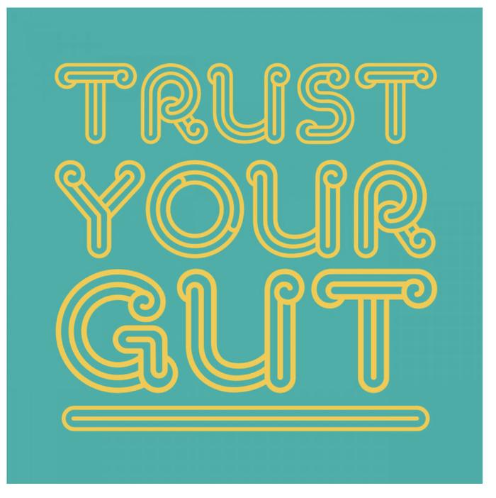Trust Your Gut campaign 1