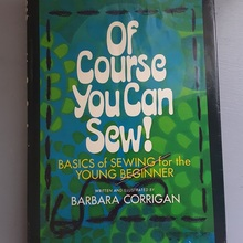 <cite>Of Course You Can Sew! – Basics of Sewing for the Young Beginner</cite> by Barbara Corrigan (Doubleday, 1971)