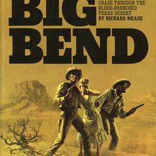 <cite>Big Bend</cite> by Richard Meade (Signet, 1970)