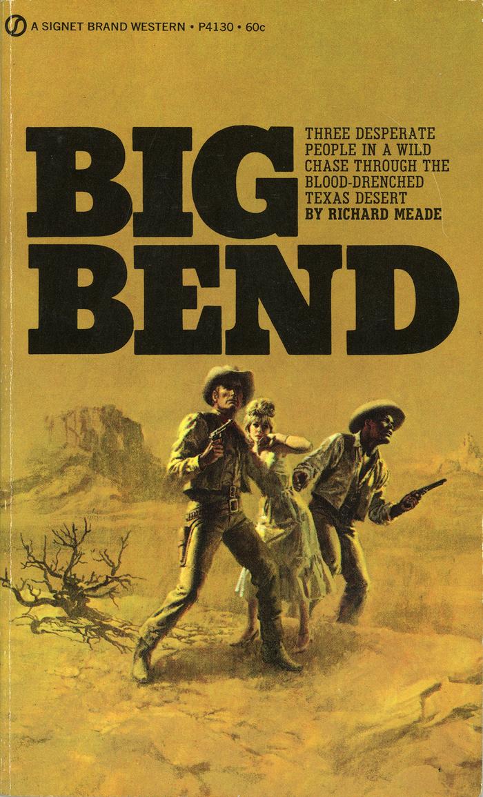 Big Bend by Richard Meade (Signet, 1970) 1
