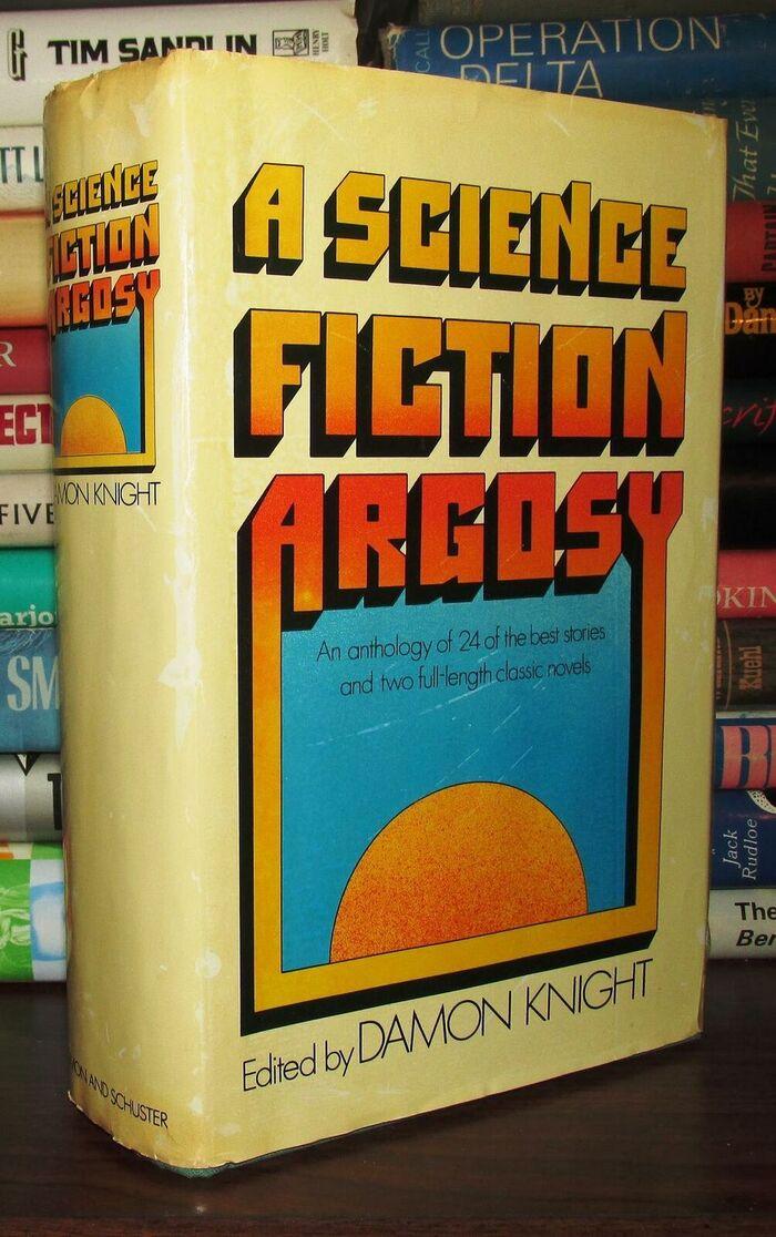 A Science Fiction Argosy by Damon Knight (Simon & Schuster) 3