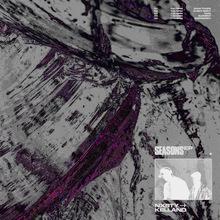 NXSTY &amp; Kelland – <cite>Seasons</cite> EP