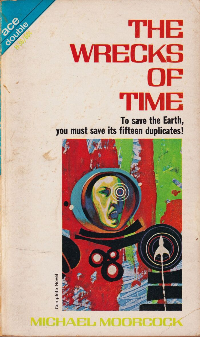 The Wrecks Of Time by Michael Moorcock (Ace) 2