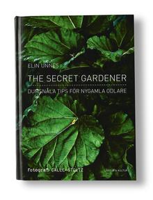 <cite>The Secret Gardener</cite> by Elin Unnes