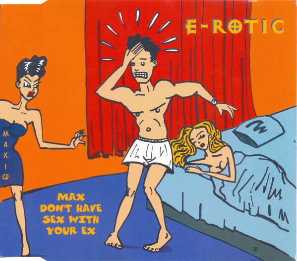 """""""Max Don't Have Sex With Your Ex"""" maxi single, 1994. Artwork by I-D Büro and illustration by Zoran Bihać. The song title (uppercase) and format (lowercase) are in ComicsCarToon, a shareware font by Pat Snyder in 1992."""
