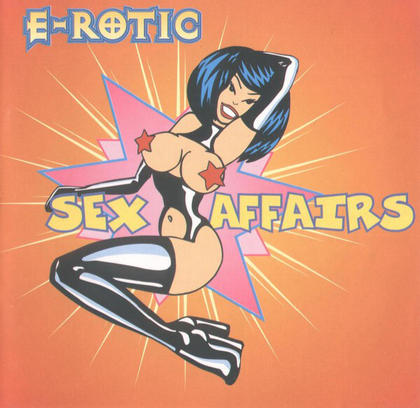 Sex Affairs album, 1995. Artwork by I-D Büro and illustration by Zoran Bihać. The E-Rotic logo is multi-outlined, and the album title also uses Pat Snyder's ComicsCarToon, albeit with outline.