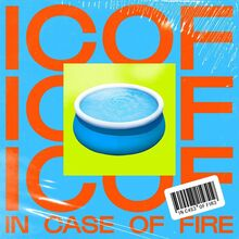 "In Case of Fire – ""In Case of Fire"" single and posters"