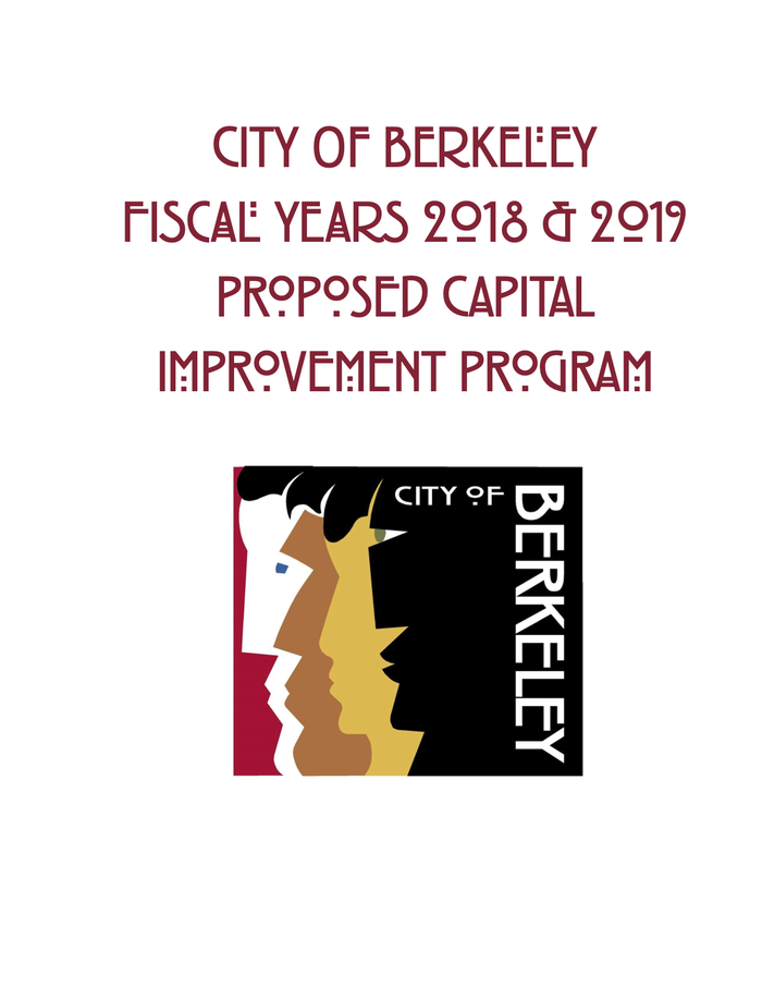 Front cover of the report City of Berkeley Fiscal Years 2018 & 2019 Proposed Capital Improvement Program,  using alternates for O, R, A.