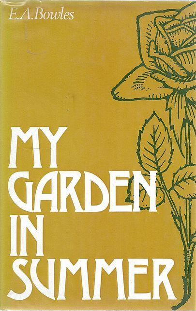 My Garden in Spring, Summer, Autumn and Winter by E.A. Bowles (David & Charles) 3