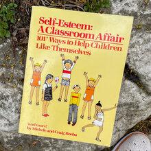 <cite>Self-Esteem: A Classroom Affair</cite>