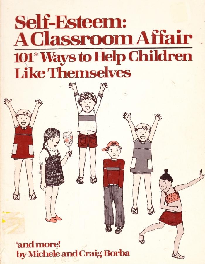 Self-Esteem: A Classroom Affair 4