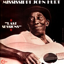 Mississippi John Hurt – <cite>Last Sessions</cite> album art