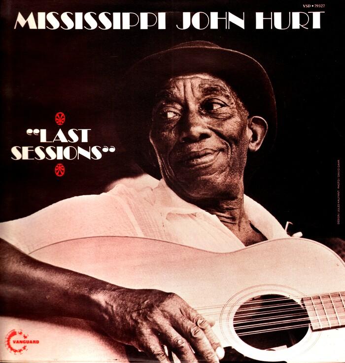 Mississippi John Hurt – Last Sessions album art 1