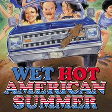 <cite>Wet Hot American Summer</cite> Poster