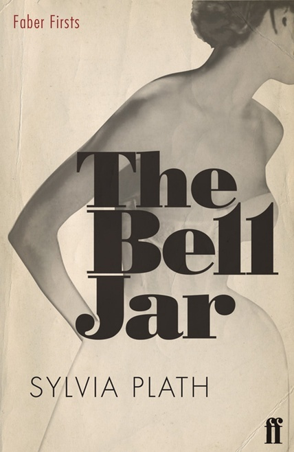 The Bell Jar (2009 Faber Firsts edition)