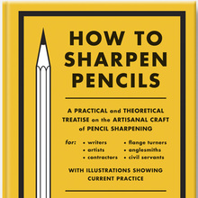 <cite>How to Sharpen Pencils</cite> by David Rees