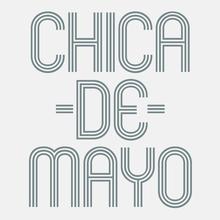 <cite>Chica De Mayo</cite> Event Identity