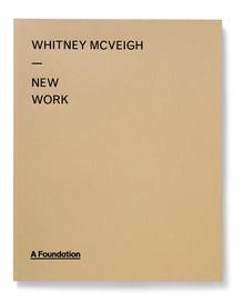 Whitney McVeigh: <cite>New Work</cite>