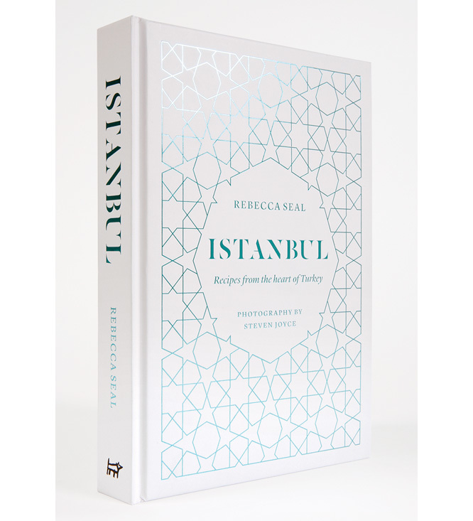 Istanbul. Recipes from the Heart of Turkey by Rebecca Seal 1