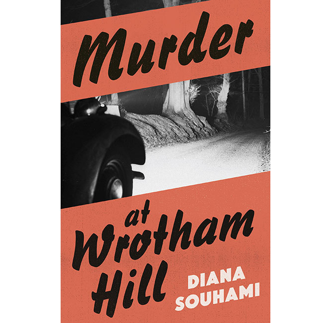 Murder at Wrotham Hill by Diana Souhami 1