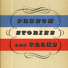 <cite>French Stories and Tales</cite> by Stanley Geist (Ed.)