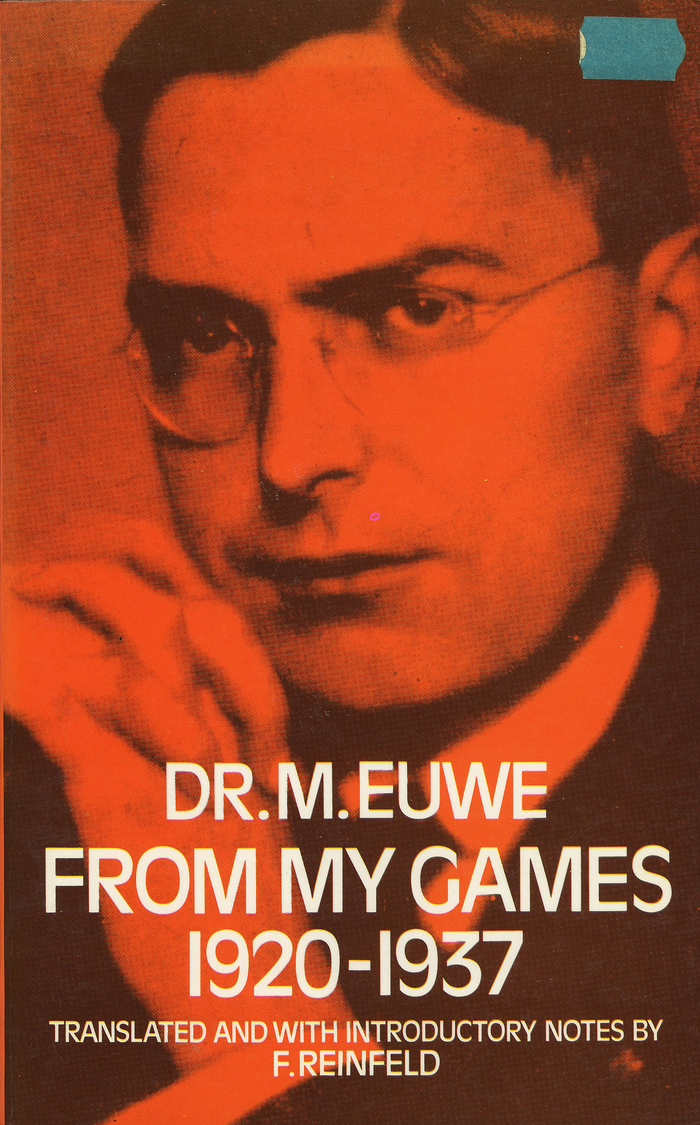 From My Games: 1920–1937 by Dr. M. Euwe (Dover Books Edition)