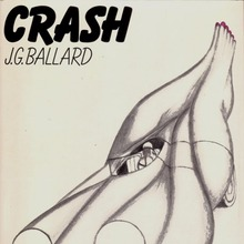 <cite>Crash</cite> by J.G. Ballard (Farrar, Straus and Giroux Edition, 1973)