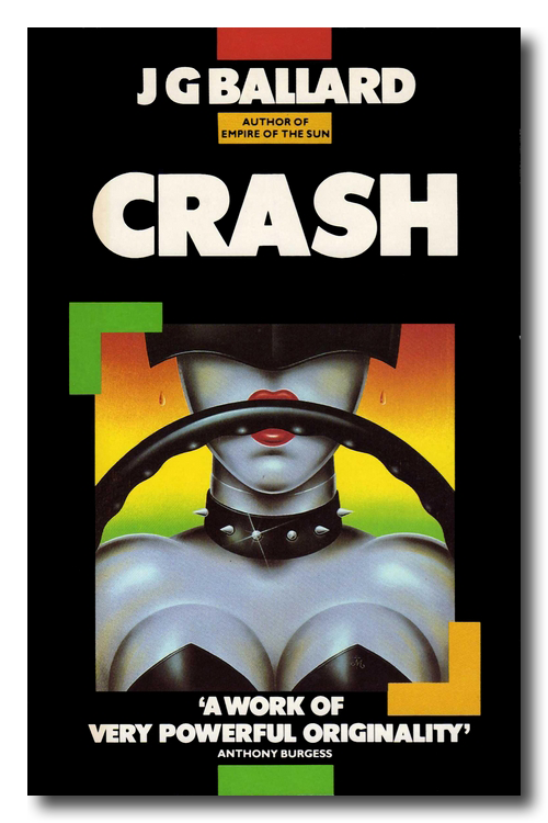 Crash by J.G. Ballard (Triad / Panther Books, 1985)